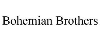 BOHEMIAN BROTHERS trademark