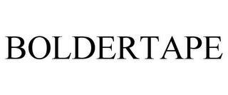BOLDERTAPE trademark