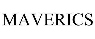 MAVERICS trademark