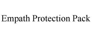 EMPATH PROTECTION PACK trademark
