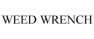 WEED WRENCH trademark