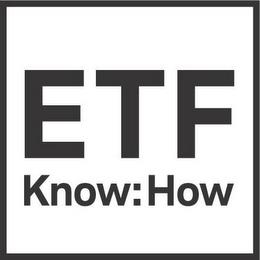 ETF KNOW:HOW trademark