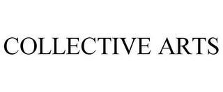 COLLECTIVE ARTS trademark