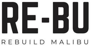 RE-BU REBUILD MALIBU trademark