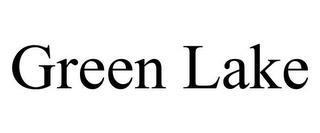 GREEN LAKE trademark