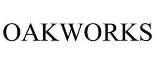 OAKWORKS trademark