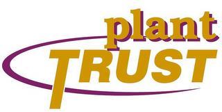PLANT TRUST trademark