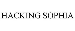 HACKING SOPHIA trademark