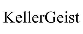 KELLERGEIST trademark