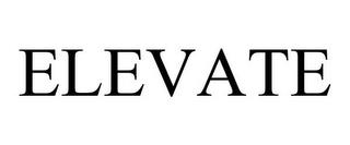 ELEVATE trademark