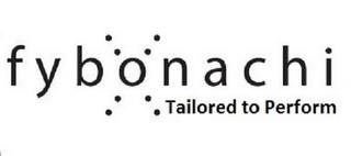 FYBONACHI TAILORED TO PERFORM trademark