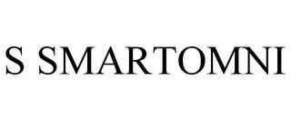 S SMARTOMNI trademark