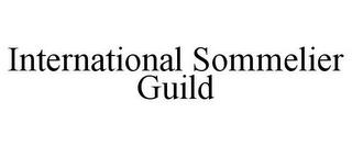 INTERNATIONAL SOMMELIER GUILD trademark