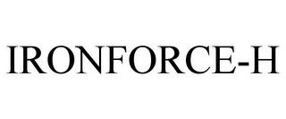 IRONFORCE-H trademark