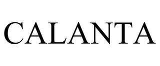 CALANTA trademark
