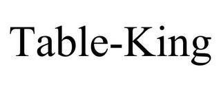 TABLE-KING trademark