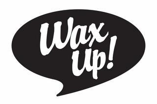 WAX UP! trademark
