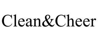 CLEAN&CHEER trademark
