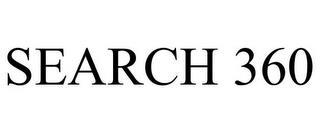 SEARCH 360 trademark