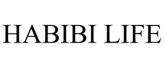 HABIBI LIFE trademark