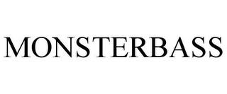 MONSTERBASS trademark