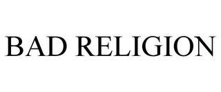 BAD RELIGION trademark