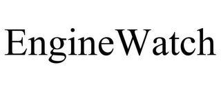 ENGINEWATCH trademark