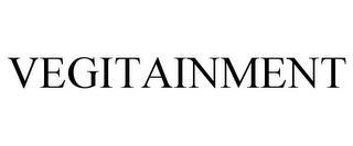 VEGITAINMENT trademark