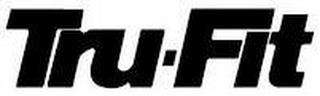 TRU-FIT trademark