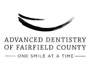 ADVANCED DENTISTRY OF FAIRFIELD COUNTY ONE SMILE AT A TIME trademark