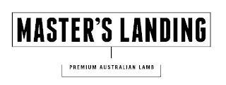 MASTER'S LANDING PREMIUM AUSTRALIAN LAMB trademark