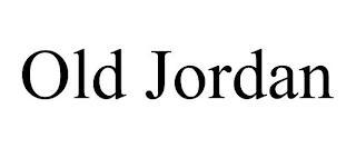 OLD JORDAN trademark