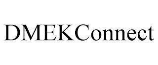 DMEKCONNECT trademark