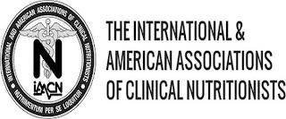 INTERNATIONAL AND AMERICAN ASSOCIATIONS OF CLINICAL NUTRITIONISTS THE INTERNATIONAL & AMERICAN ASSOCIATIONS OF CLINICAL NUTRITIONISTS NUTRIMENTUM PER SE LOQUITUR IAACN N trademark