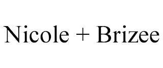NICOLE + BRIZEE trademark
