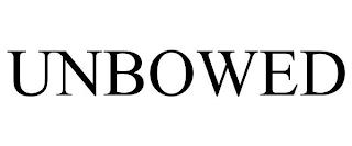 UNBOWED trademark