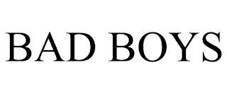 BAD BOYS trademark