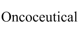 ONCOCEUTICAL trademark