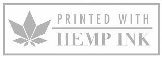 PRINTED WITH HEMP INK trademark