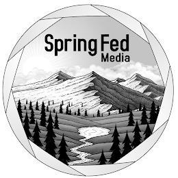 SPRING FED MEDIA trademark