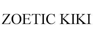 ZOETIC KIKI trademark