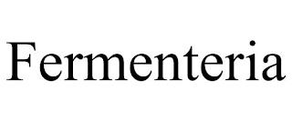 FERMENTERIA trademark