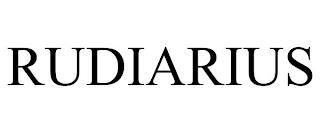 RUDIARIUS trademark