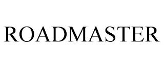 ROADMASTER trademark