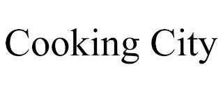 COOKING CITY trademark
