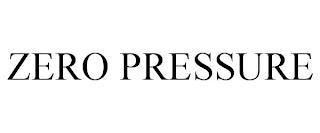 ZERO PRESSURE trademark