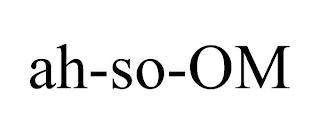 AH-SO-OM trademark