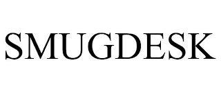 SMUGDESK trademark