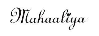 MAHAALIYA trademark
