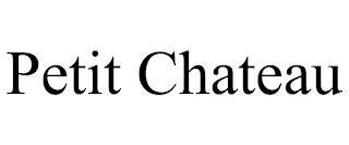 PETIT CHATEAU trademark